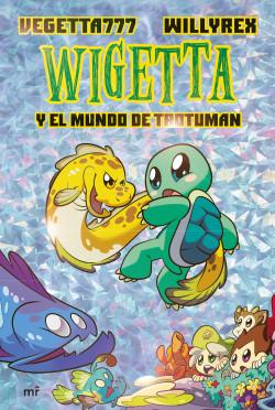 Wigetta y el mundo de Trotuman