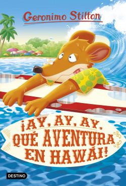¡Ay, ay, ay, qué aventura en Hawái!