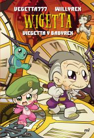 14. Wigetta.  Viegetta y Babyrex